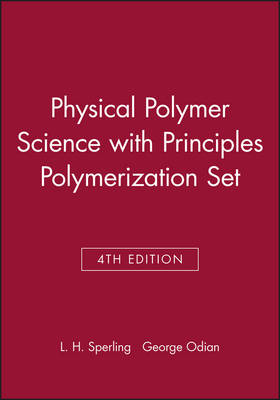 Physical Polymer Science 4th Edition with Principles Polymerization 4th Edition Set book