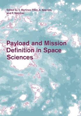 Payload and Mission Definition in Space Sciences by V. Martinez Pillet
