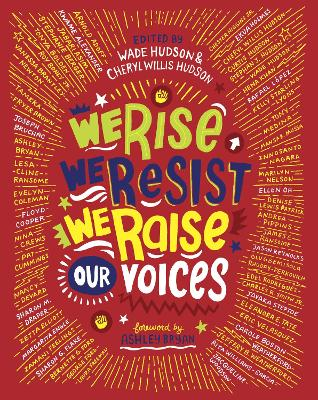We Rise, We Resist, We Raise Our Voices by Wade Hudson