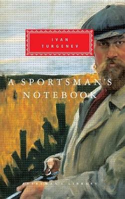 A Sportsman's Notebook by Ivan Turgenev