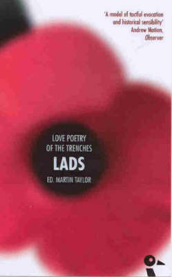 Lads: Love Poetry of the Trenches by Martin Taylor