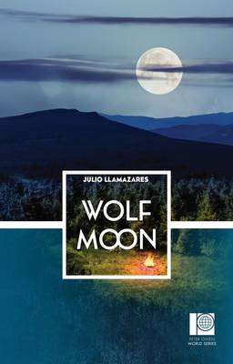Wolf Moon by Julio Llamazares