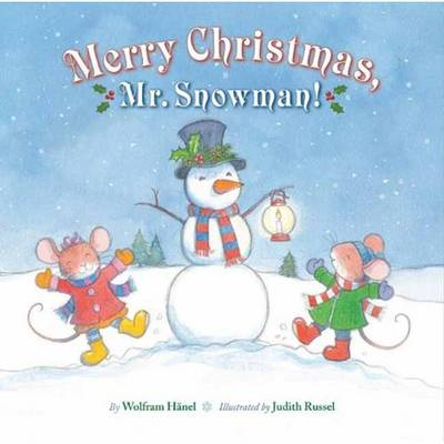 Merry Christmas, Mr. Snowman! by Wolfram Haenel