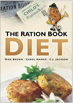 The Ration Book Diet by Mike Brown