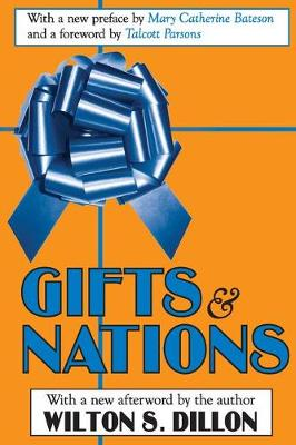 Gifts and Nations by Wilton S. Dillon