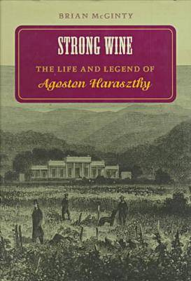 Strong Wine by Brian McGinty