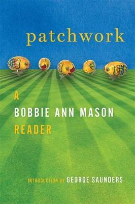 Patchwork by Bobbie Ann Mason
