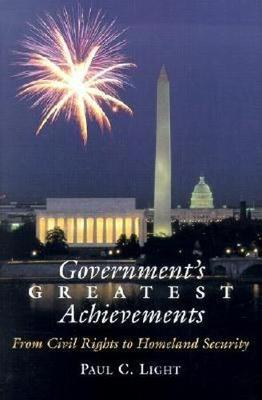 Government's Greatest Achievements by Paul C. Light