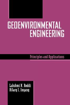 Geoenvironmental Engineering by Lakshmi Reddi