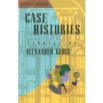 Case Histories by Alexander Kluge