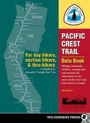 Pacific Crest Trail Data Book by Benedict Go
