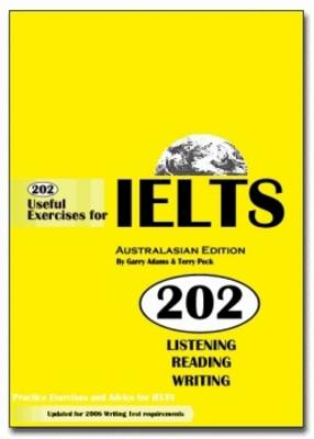 202 Useful Exercises for IELTS Australasian Edition (book only) by G. Adams