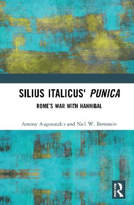 Silius Italicus' Punica: Rome's War with Hannibal book