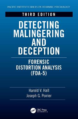 Detecting Malingering and Deception: Forensic Distortion Analysis (FDA-5) book