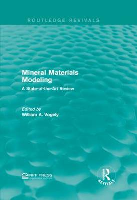 Mineral Materials Modeling by William A. Vogely
