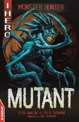 EDGE: I HERO: Monster Hunter: Mutant book