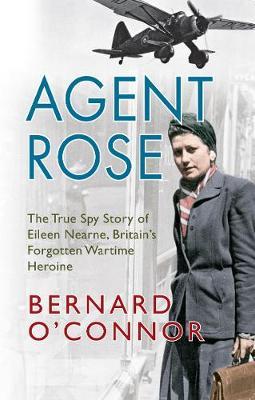 Agent Rose by Bernard O'Connor