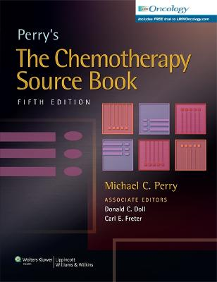 Perry's The Chemotherapy Source Book by Perry