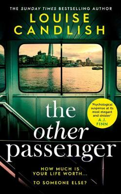 The Other Passenger: The bestselling Richard & Judy Book Club pick - an instant classic! by Louise Candlish
