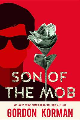 Son of the Mob (Repackage) by Gordon Korman