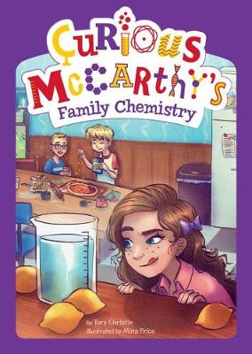 Curious McCarthy's Family Chemistry by ,Tory Christie
