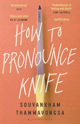 How to Pronounce Knife: Winner of the 2020 Scotiabank Giller Prize book