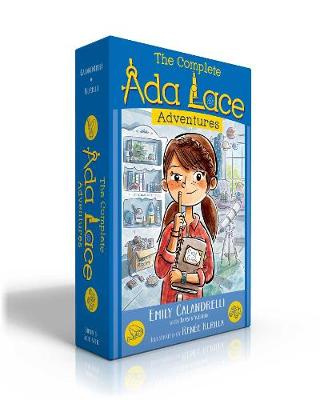 The Complete Ada Lace Adventures: Ada Lace, on the Case; Ada Lace Sees Red; Ada Lace, Take Me to Your Leader; Ada Lace and the Impossible Mission; Ada Lace and the Suspicious Artist by Emily Calandrelli
