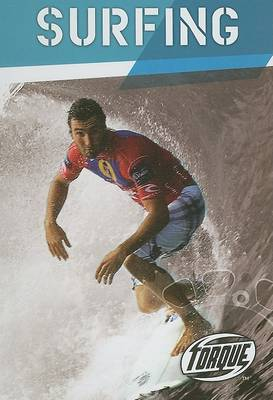 Torque Series: Action Sports: Surfing by Ray McClellan