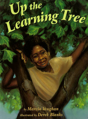 Up The Learning Tree by Marcia Vaughan