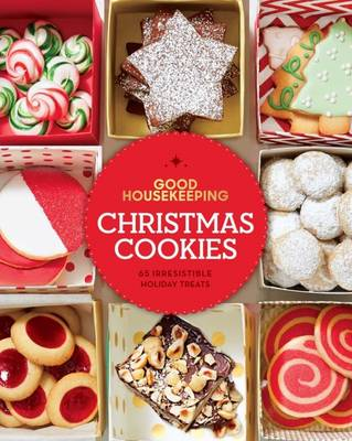 Good Housekeeping Christmas Cookies by Good Housekeeping