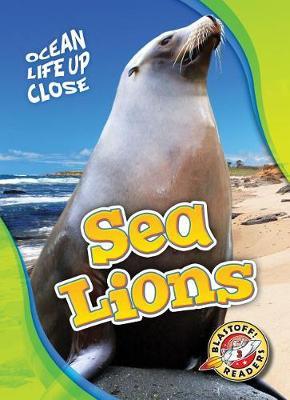 Sea Lions by Heather Adamson