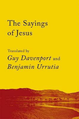 The Sayings Of Jesus: The Logia of Yeshua book