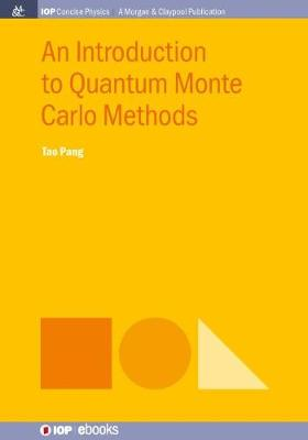 An Introduction to Quantum Monte Carlo Methods by Tao Pang