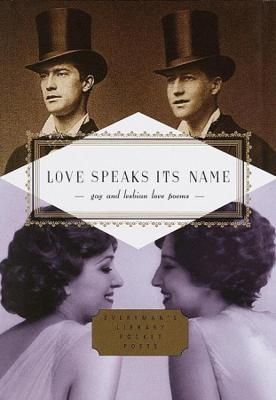Love Speaks Its Name by J. D. McClatchy