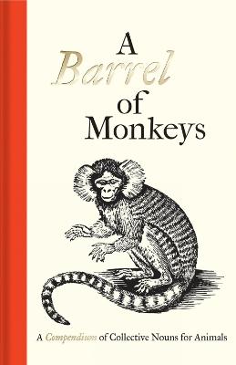 A Barrel of Monkeys by Samuel Fanous