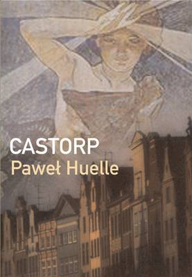 Castorp by Pawel Huelle