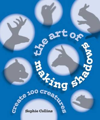 Art of Making Shadows book