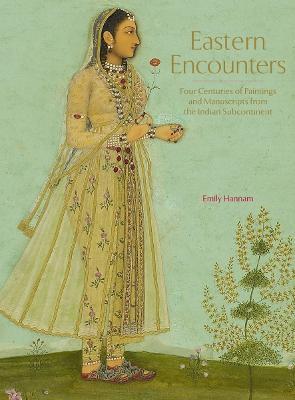 Eastern Encounters by Emily Hannam