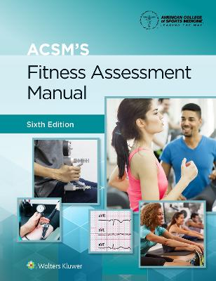 ACSM's Fitness Assessment Manual by American College of Sports Medicine