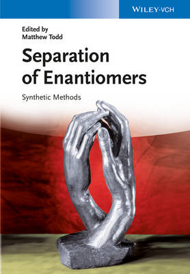 Separation of Enantiomers by Matthew H. Todd