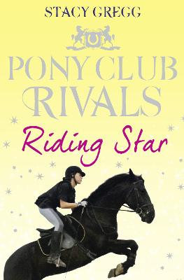 Riding Star by Stacy Gregg