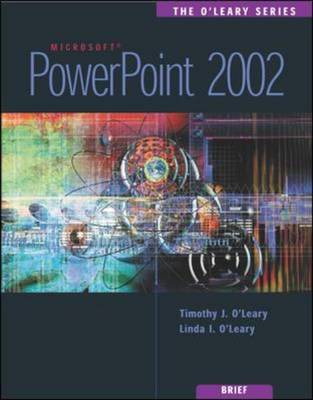 Powerpoint 2002 by Timothy J. O'Leary