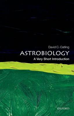 Astrobiology: A Very Short Introduction book