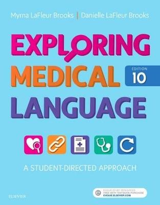 Exploring Medical Language by Myrna LaFleur Brooks