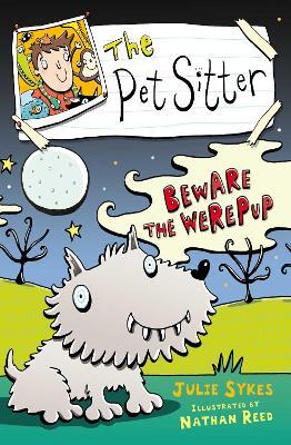 The Pet Sitter: Beware the Werepup KF by Julie Sykes