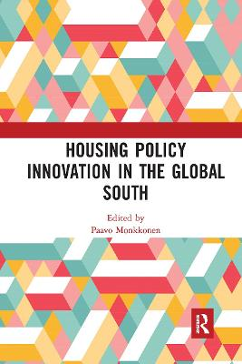 Housing Policy Innovation in the Global South by Paavo Monkkonen