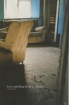 Love and Sleep by Sean O'Reilly