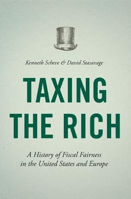 Taxing the Rich by Kenneth Scheve