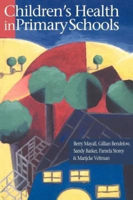 Children's Health In Primary Schools by Sandy Barker