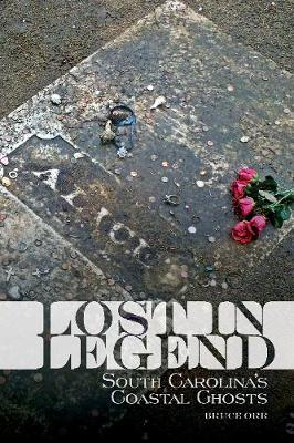 Lost in Legend by Bruce Orr